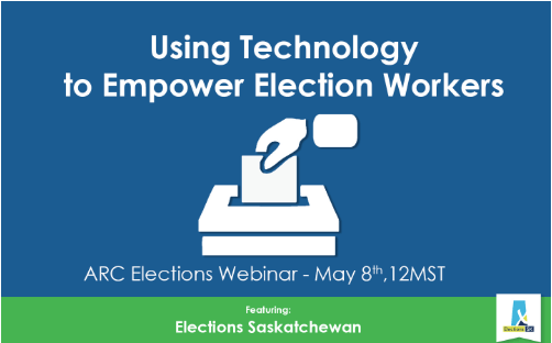 Using Technology to Empower Election Workers: A Webinar & Demo