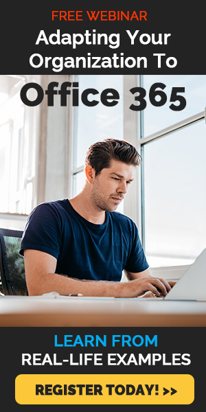 Adapting Your Organization to Office 365